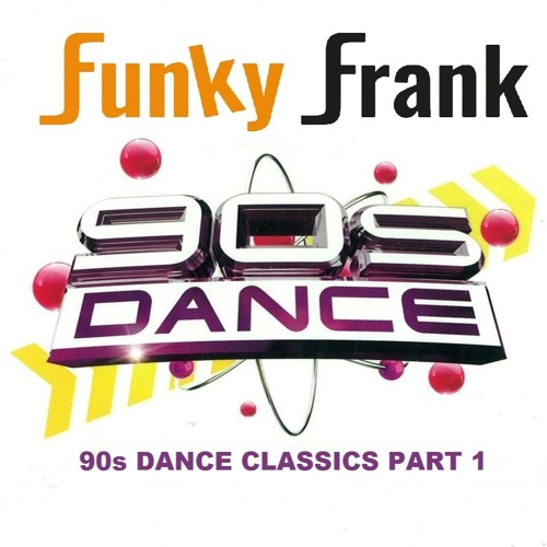 90s dance classics part 1