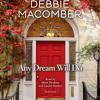 Any Dream Will Do by Debbie Macomber, read by Mark Deakins, Lauren Rankin