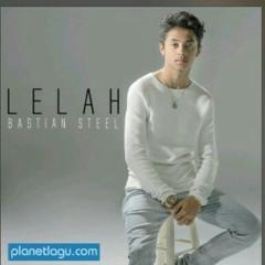 Bastian Steel - LELAH.