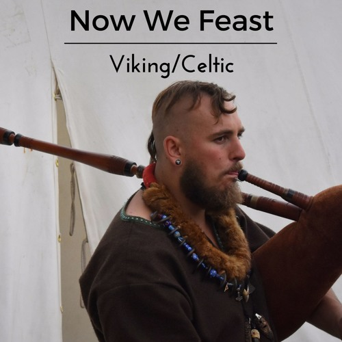 [Celtic/Medieval] → Now We Feast (Free Download)