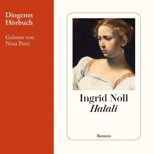 Ingrid Noll, Halali. Diogenes Hörbuch978-3-257-69305-8
