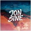 Jon Sine - Fall (feat. Calum Venice)