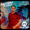 Factory Sessions 020 W-Step