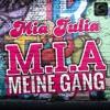 Mia Julia - M.I.A. (Meine Gang)