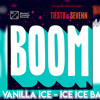 Boom vs. Ice Ice Baby (Extended Break Mix)