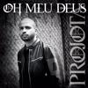 Projota - Oh Meu Deus (Instrumental) (2)