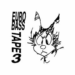 eurobass tape 3