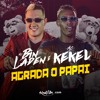 MC Bin Laden e MC Kekel - Agrada o papai que tu monta