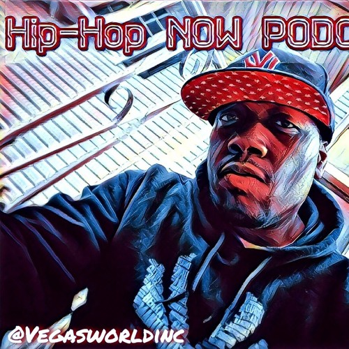 Hip-Hop NOW Podcast! Ep. 110