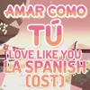 Steven Universe - Amar Como Tú (Español Latino) Soundtrack Style / Love Like You (Latin America)