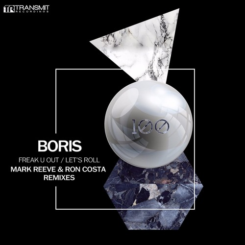 Boris - Freak U Out / Let's Roll (Remixes) [Transmit Recordings]
