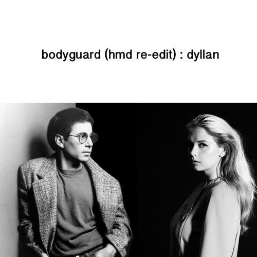 Bodyguard (HMD Re - Edit)