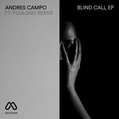 MOOD044 2. Andres Campo - Blind Call - Pig&Dan Remix