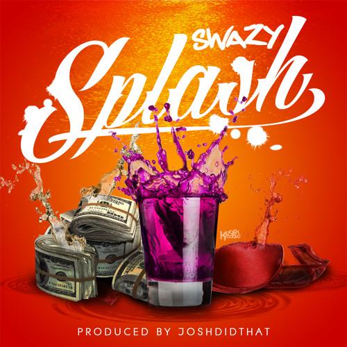Splash (produced by JoshDidThat)