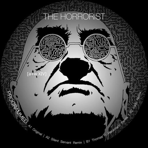 The Horrorist - Programmed [a+w XIV]