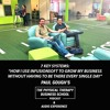 """""""How I Use Infusionsoft To Grow My business Without Having To Be There Every Single Day"""""""