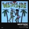 WESTSIDE (Chicas de la Isla PT. 2) Prod. by Orteez & Overlord