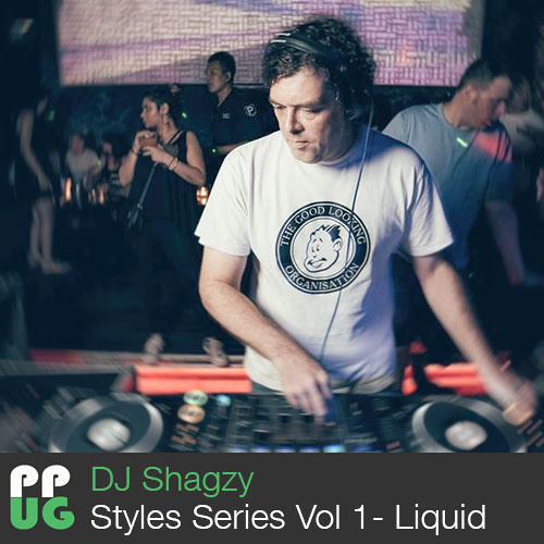DJ Shagzy - Styles Series Volume One - Liquid
