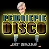 Party In Backyard - PewDiePie Disco (FULL VERSION) mp3