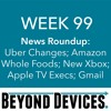 Week 99 – NR – Uber Changes, Amazon Whole Foods, New Xbox, Apple TV Execs, Gmail Scanning