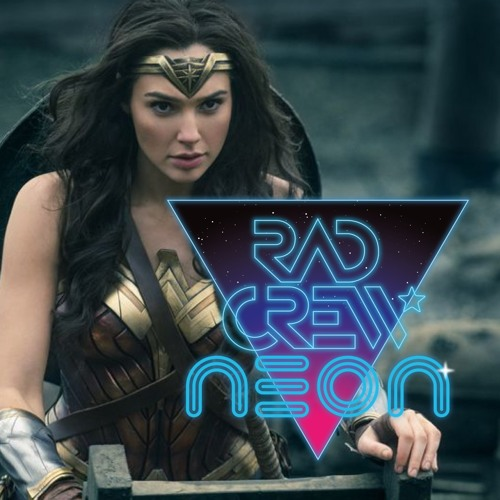 Rad Crew NEON S08E11: Wonder Woman