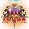 Talamasca - A Brief History Of Goa-Trance Astral Projection - 2017