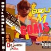 Bout My Goals (Prod. By Outlandish T.I.M.)
