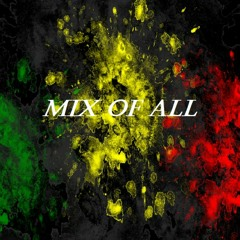 Mix Of All