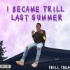 I Became Trill Last Summer