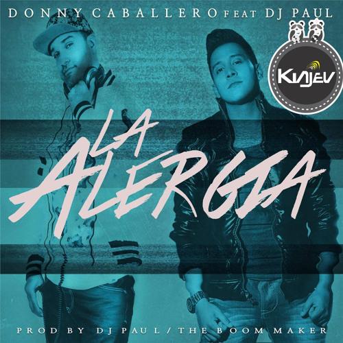 105 Donny Caballero Feat DJ Paul - La Alergia