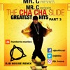 Cha Cha Slide Part 3 (DJB House Remix)