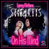 Lenny Fontana Pres.The Starletts - On His Mind (Lenny Fontana NYC House Radio Mix) [Karmic Power]