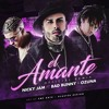 El Amante Remix - Nicky Jam ft Ozuna & Bad Bunny