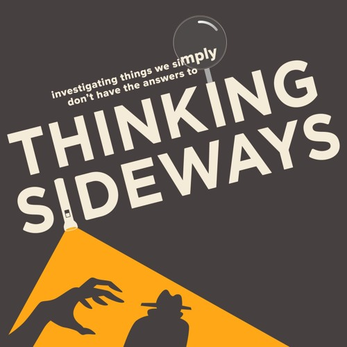 The Thinking Sideways Podcast