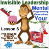 Lesson 06: Five Ways to Program Your Mind for Success