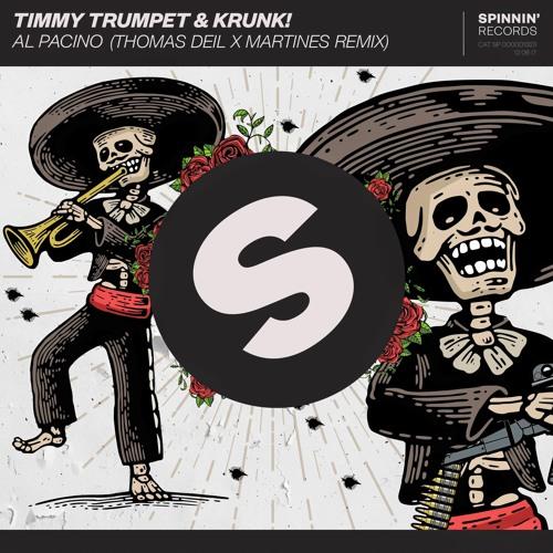 Timmy Trumpet & Krunk! - Al Pacino (Thomas Deil x Martines Remix)[10K GIFT]