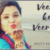 Veeron Ke Veer Aa | Baahubali 2 | Mauly Rathore | Cover Version