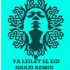Om Kalthoum - Ya Leilet El 3ed (Ghazi Remix) *Free Download*