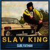 DJ Blyatman - Slav King feat. Life of Boris