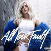 Bebe Rexha - All Your Fault PT.1 (Album Instrumentals)