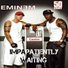50Cent Feat. Eminem - Patiently Waiting- GRP Remix