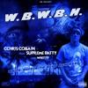 W.B.W.B.H. (White Boys With Blue Hundreds) Ft. Supreme Patty & Whitty