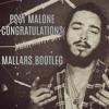 Post Malone-Congratulations (Mallars bootleg) FREE DOWNLOAD
