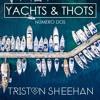YACHTS & THOTS - Numero Dos