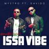 Issa Vibe - Mystro ft Davido