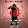 KEKE BLOOD CAMP - LOOK AT ME.mp3