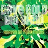 Dave Gold Big Band - Nostalgia (Ain't What It Used To Be) (3 Min Edit)