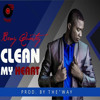 Benny Quartey-Clean Heart(Prod.By The''Way)