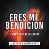 Funky Feat Alex Zurdo - Eres mi bendicion (Alex Chan & DLMark Remix) Portada del disco