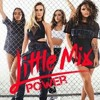 Little Mix - Power (Live At Capital's Summertime Ball 2017)